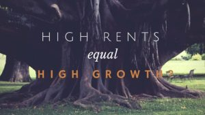High Rents High Growth